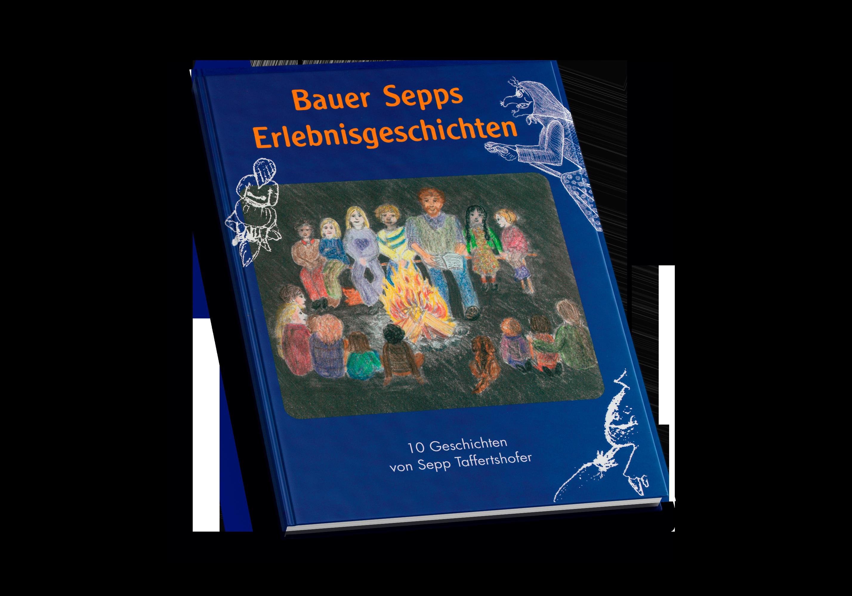 Kinderbuch Bauer Sepp's Erlebnisgeschichten