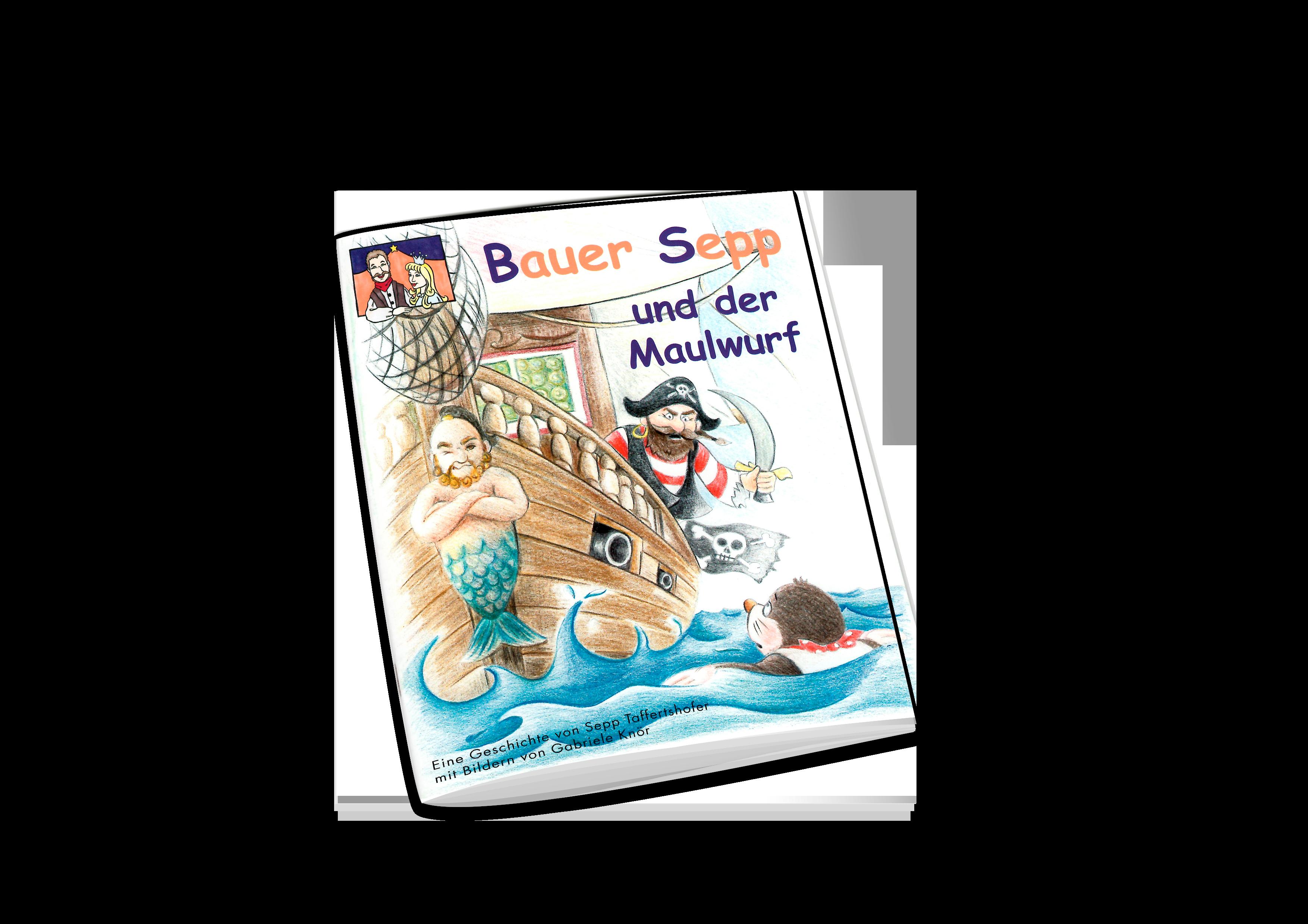 Kinderbuch Bauer Sepp und der Maulwurf