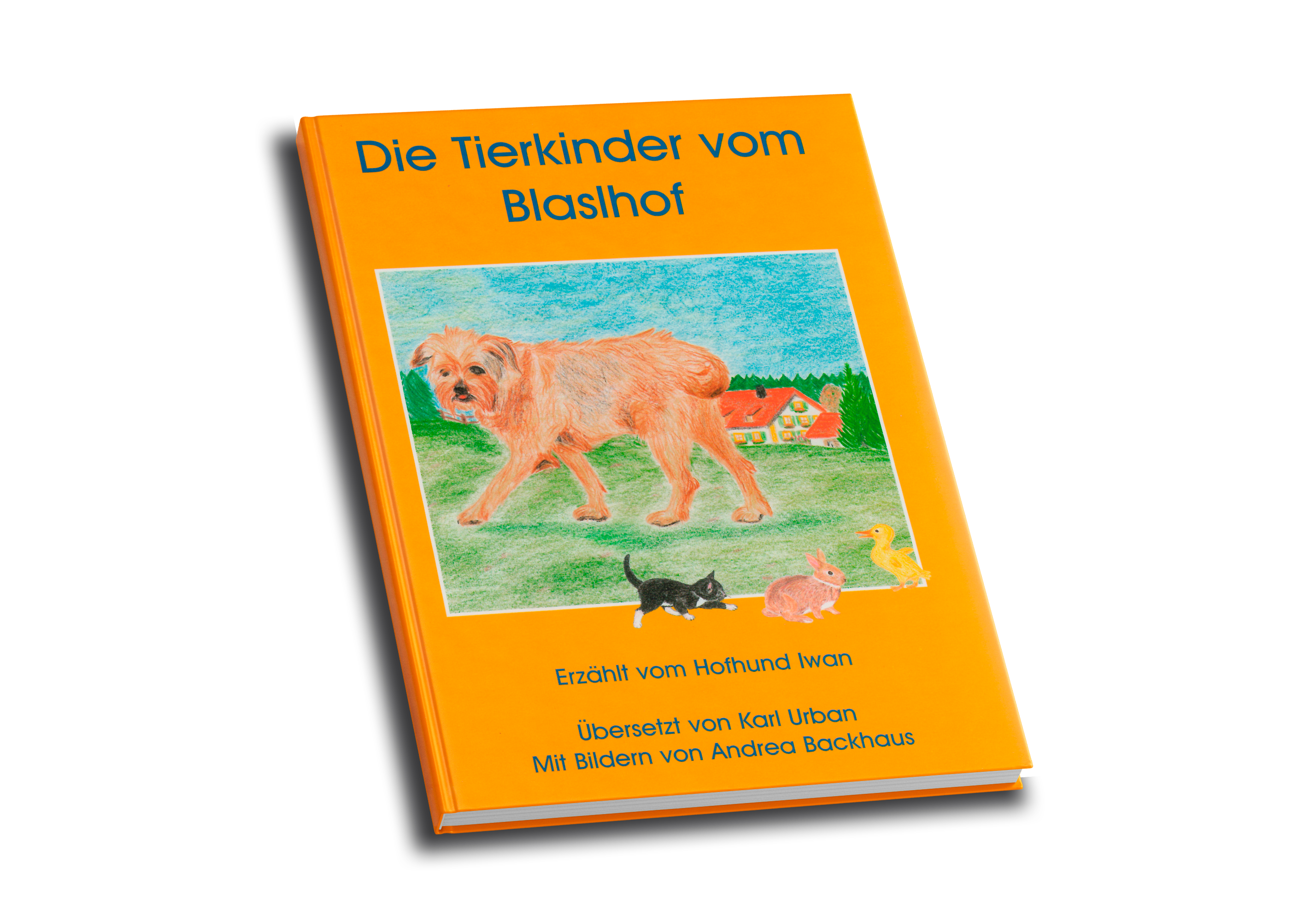 Kinderbuch Bauer Sepp und die Tierkinder vom Blaslhof
